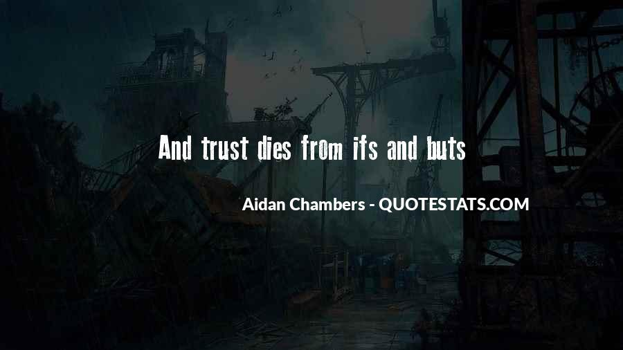 Quotes About Truth And Trust #356595