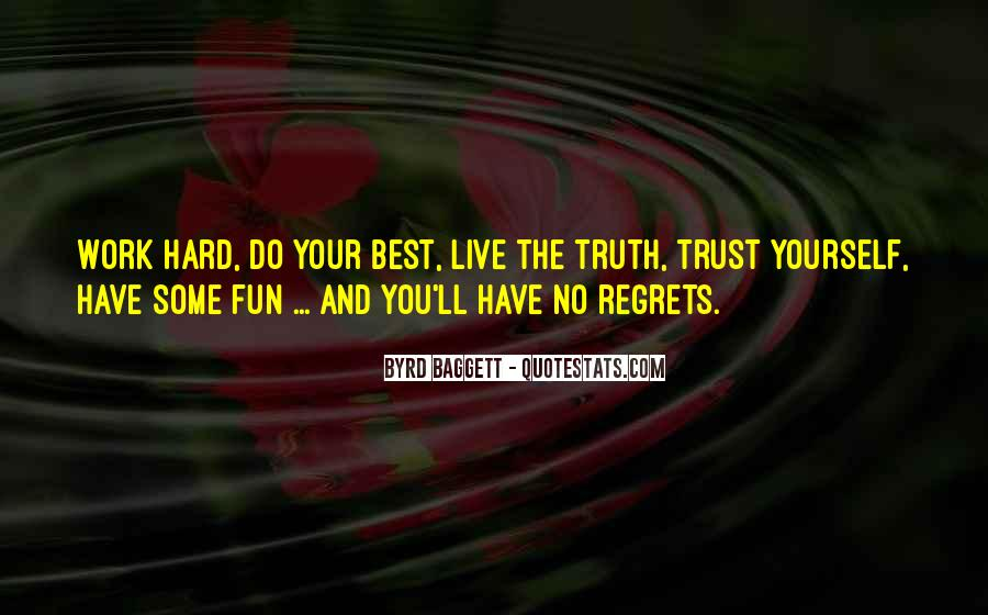 Quotes About Truth And Trust #36918