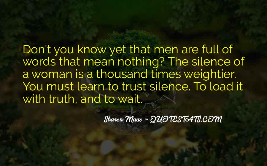 Quotes About Truth And Trust #454362