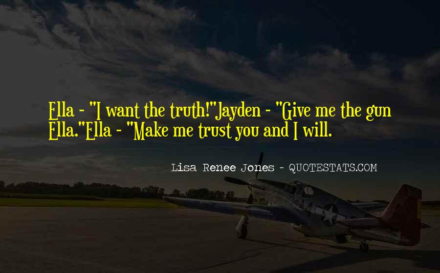 Quotes About Truth And Trust #937304