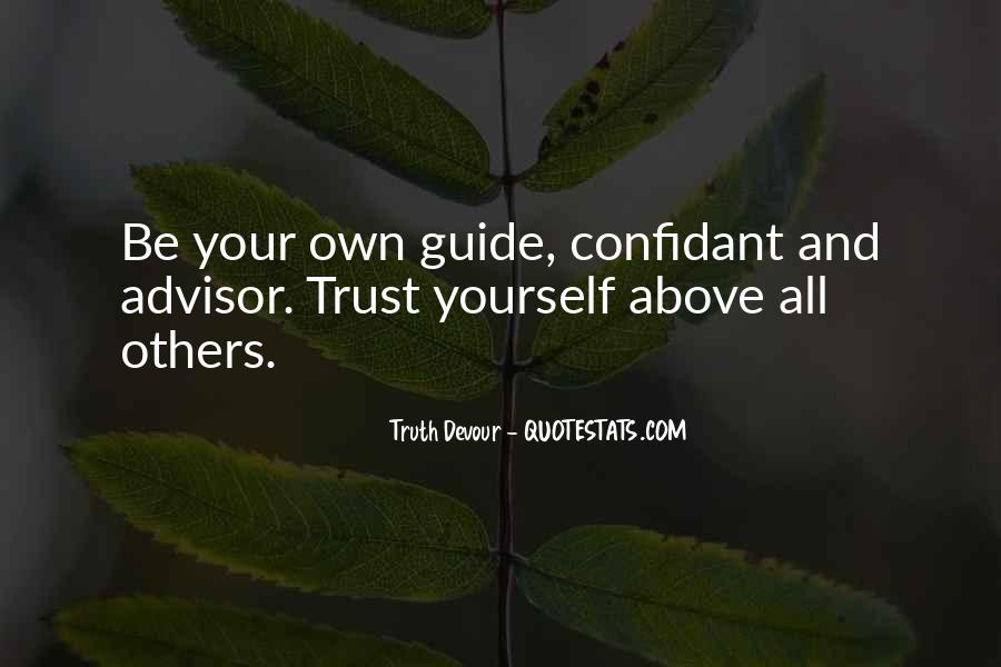 Quotes About Truth And Trust #971573