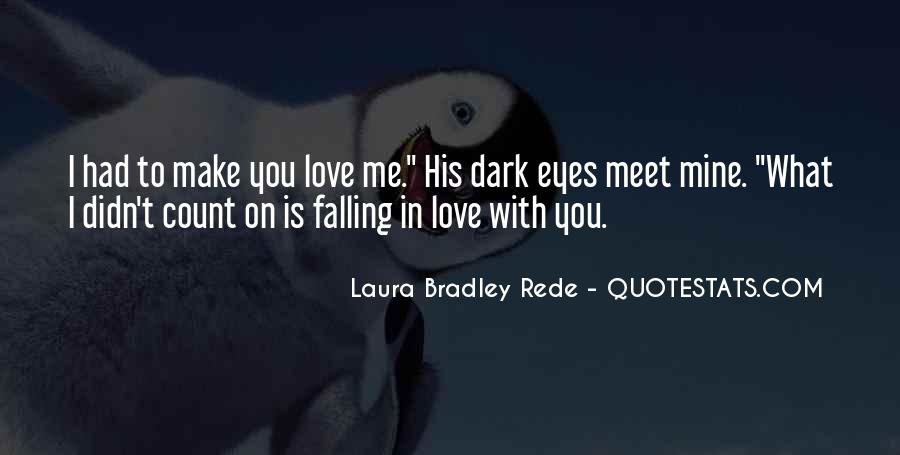 Quotes About Falling In Love With Someone Eyes #1009622