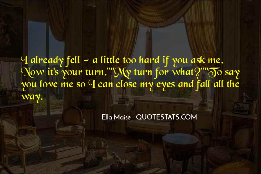 Quotes About Falling In Love With Someone Eyes #53809