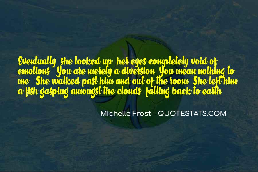 Quotes About Falling In Love With Someone Eyes #720477