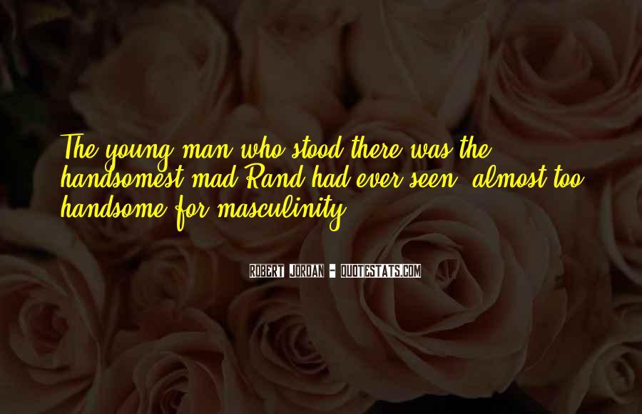 Handsomest Quotes #1622943