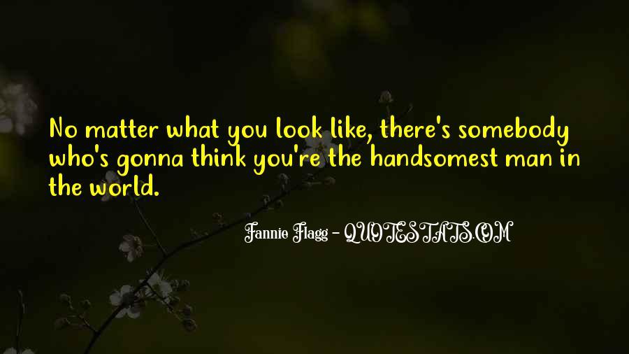 Handsomest Quotes #655453