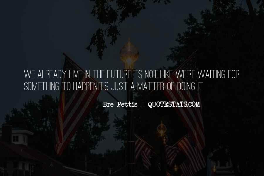 Happenit's Quotes #1509736