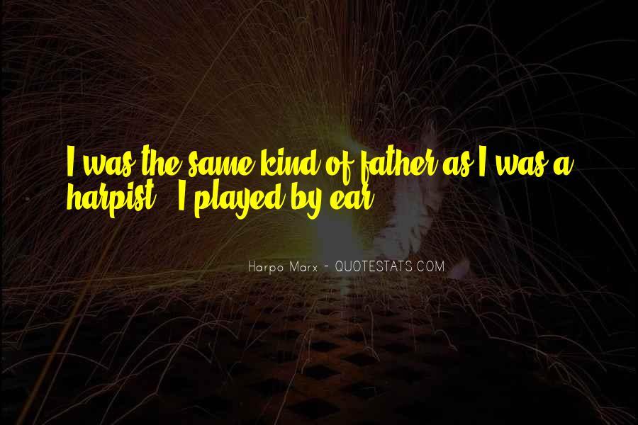 Harpo Quotes #1849028