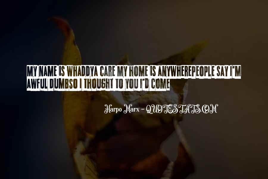 Harpo Quotes #1867037