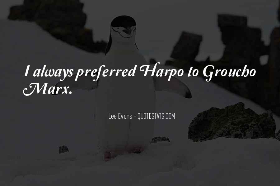 Harpo Quotes #698377