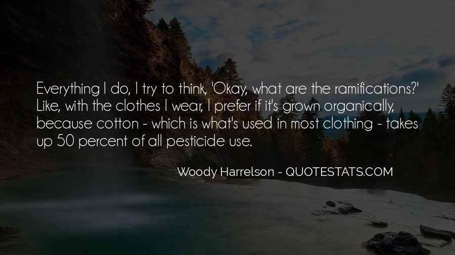 Harrelson Quotes #1017828