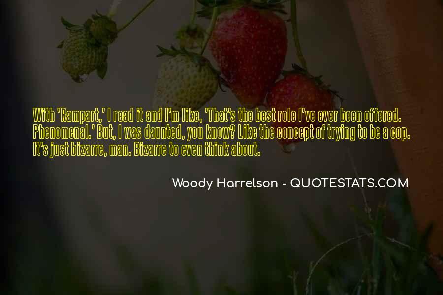 Harrelson Quotes #1088017