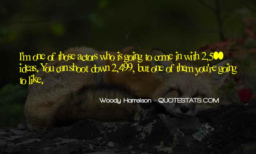 Harrelson Quotes #1111891