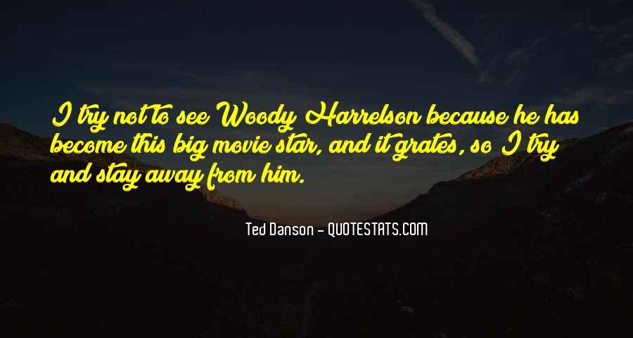 Harrelson Quotes #1153899