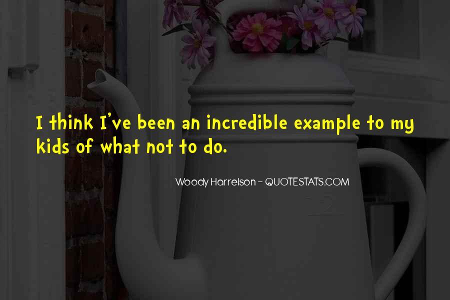 Harrelson Quotes #1181537