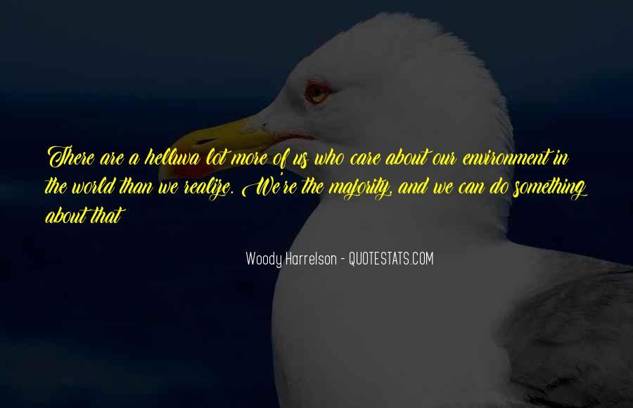 Harrelson Quotes #1235521