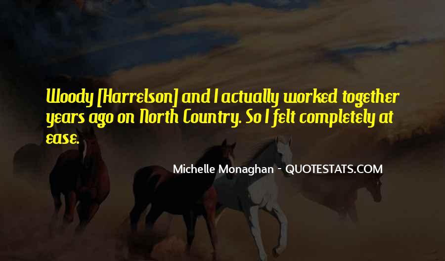 Harrelson Quotes #1322785