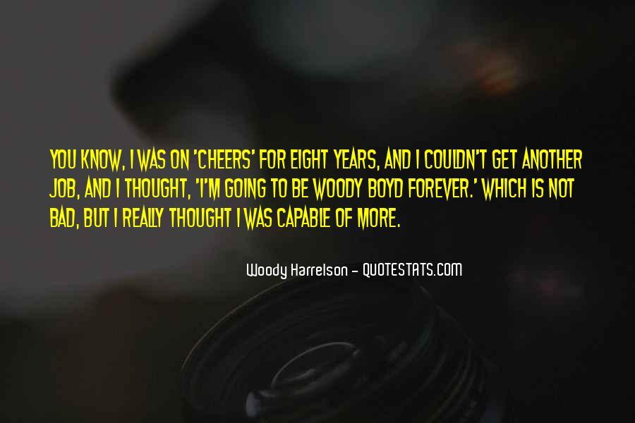 Harrelson Quotes #1349245
