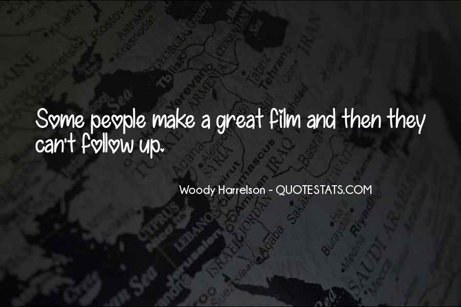Harrelson Quotes #146260