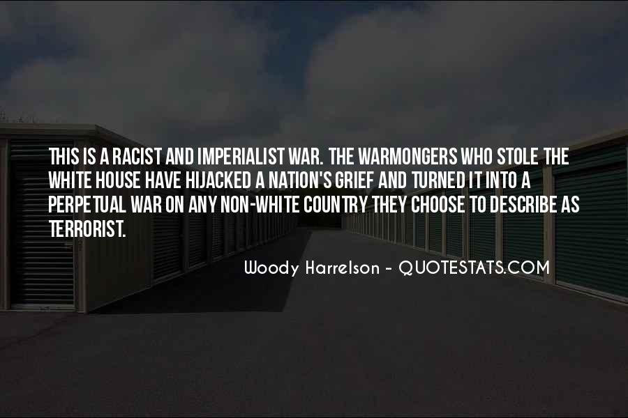 Harrelson Quotes #1466016
