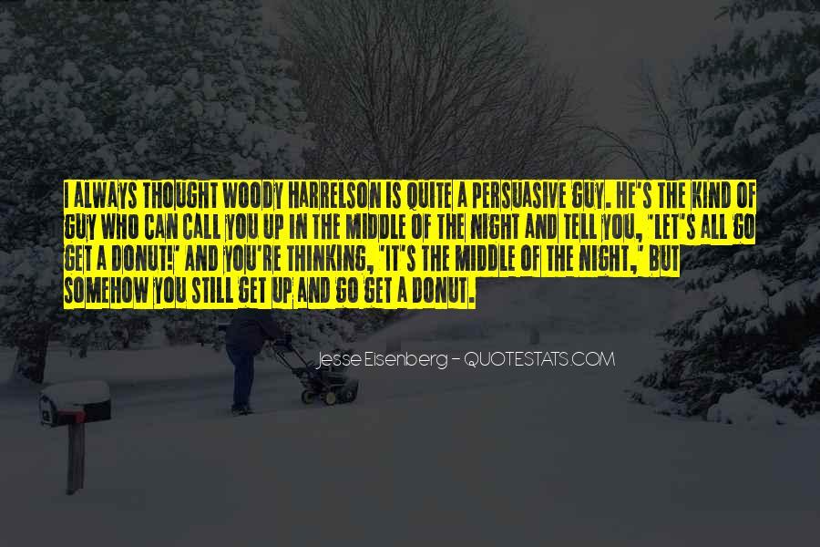 Harrelson Quotes #368629