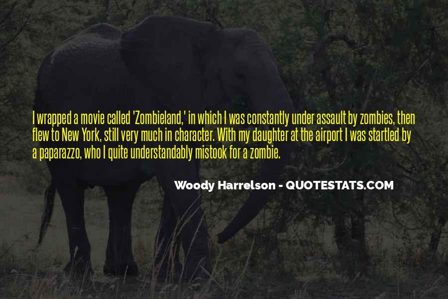 Harrelson Quotes #420663