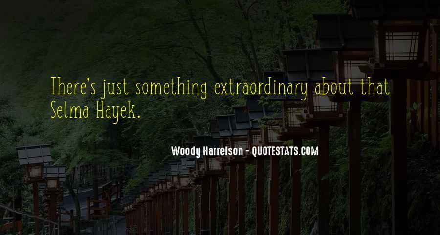 Harrelson Quotes #434675