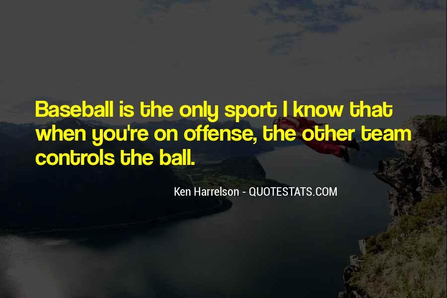 Harrelson Quotes #646419