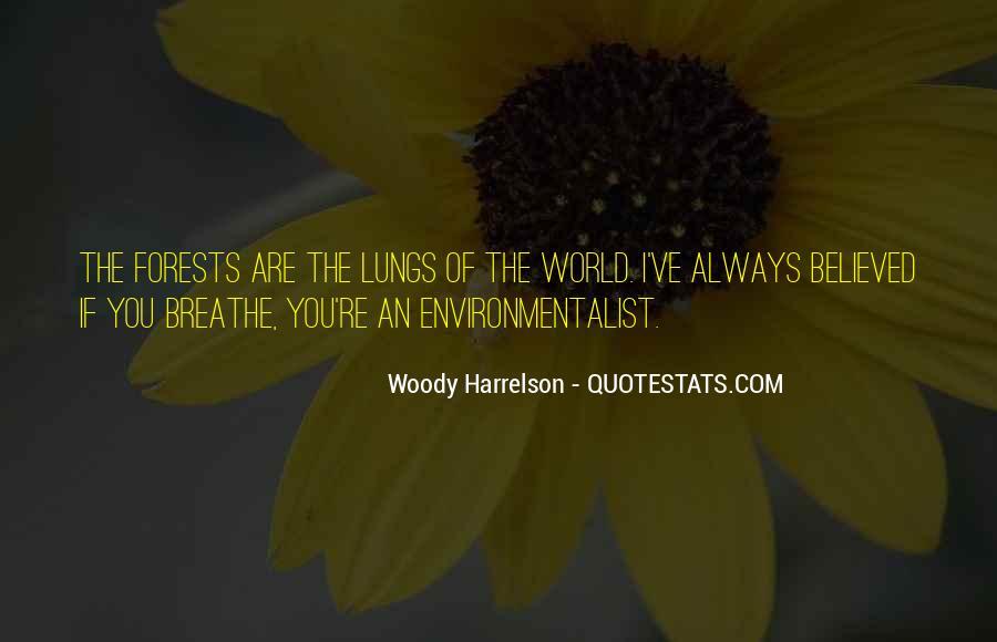 Harrelson Quotes #748499