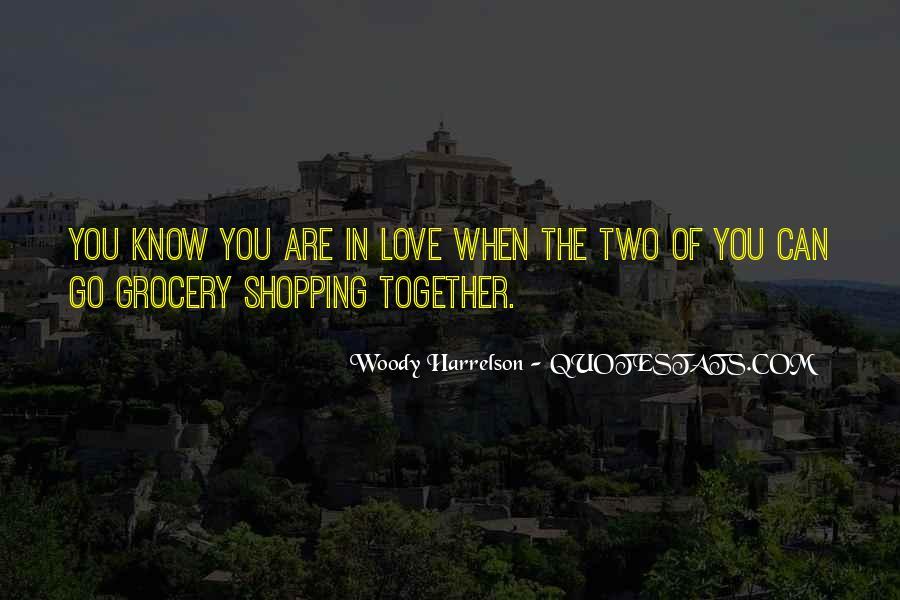 Harrelson Quotes #788617