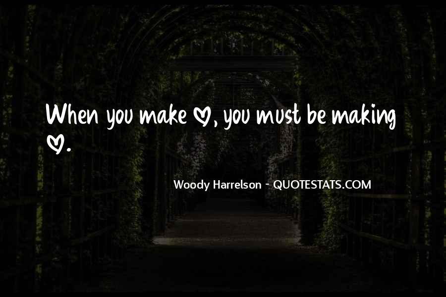 Harrelson Quotes #81620