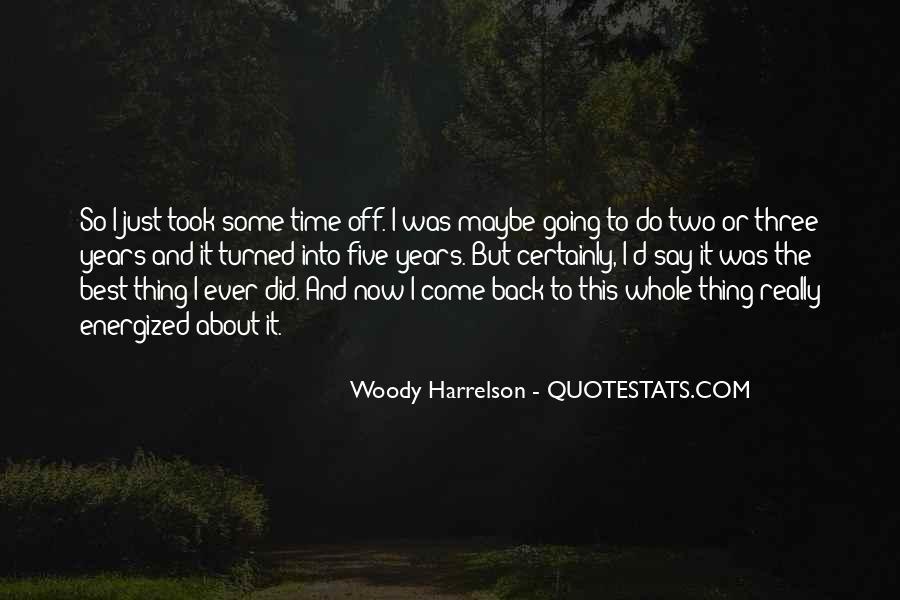 Harrelson Quotes #93152